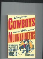 SINGING COWBOYS AND MUSICAL MOUNTAINEERS - ROOTS OF COUNTRY MUSIC