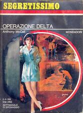 """SEGRETISSIMO 245 1968 """"OPERAZIONE DELTA"""" MONDADORI"""