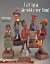 CARVING A STREET-CORNER BAND - NEW PAPERBACK BOOK