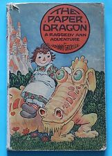 The Paper Dragon: A Raggedy Ann Adventure by Johnny Gruelle 1st Edition 1926
