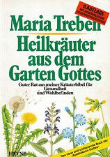Heilkräuter aus dem Garten Gottes / Maria Treben