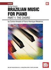La musique brésilienne pour piano: partie 1-le choro