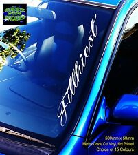 FILTHIEST Car Windscreen Vinyl Sticker Decal Jdm Drift Bomb Ute 500mm
