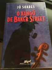 O Xango De Baker Street by Jo Soares and Jão Soares   Livro Portuguese
