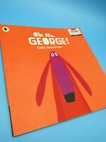 Oh No, George! Chris Haughton - Well Read, Well Loved Copy