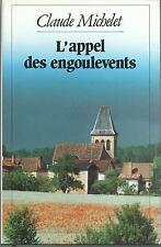 L' appel des engoulevents.Claude MICHELET.France Loisirs M008
