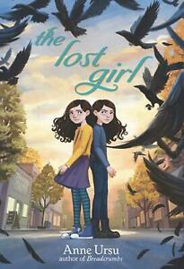 The Lost Girl by Anne Ursu (English) Library Binding Book Free Shipping!