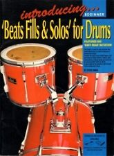 INTRODUCING BEATS FILLS & SOLOS FOR DRUMS + CD