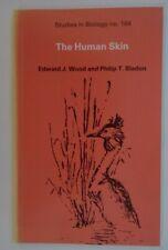 The Human Skin by Edward J. Wood, Philip T. Bladon (Paperback, 1985).Biology Stu
