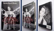 MARINA RIPA DI MEANA - LA DONNA CHE INVENTO' SE STESSA - 1°ED.1994 SONZOGNO