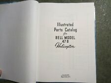 AIRCRAFT ILLUSTRATED PARTS CATALOG FOR BELL 47D HELICOPTER  COPY FROM BELL?