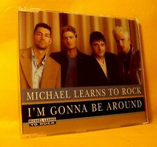 MAXI Single CD MICHAEL LEARNS TO ROCK I'm Gonna Be Around 2TR 1997 pop rock