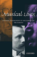 MUSICAL LIVES: INTIMATE BIOGRAPHIES OF THE FAMOUS BY THE FAMOUS. , Kenyon, Nicho