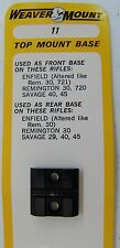 Weaver Enfield Savage Springfield Scope Mount #11- Free Shipping
