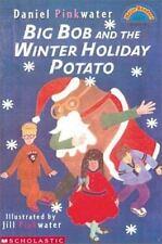 Big Bob And The Winter Holiday Potato (level 1) (Hello Reader)