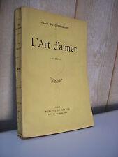 Jean de GOURMONT : L'ART d'AIMER Mercure de France 1925