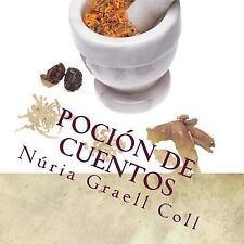 Pocion de Cuentos by Núria Coll (2016, Paperback)