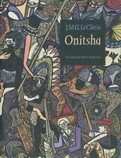ONITSHA  by Le Clezio, J.M.G (Nobel Prize Winner) Softcover,Contemporary Prose