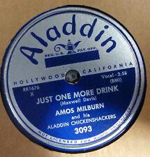 AMOS MILBURN 78 Just one mor drink / Ain't nothing shaking ALADDIN R&B  gL105