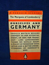Penguin Special The Marquess of Londonderry Ourselfs and Germany 1938 Book