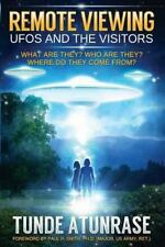 Remote Viewing UFOS and the VISITORS : Where Do They Come from? What Are...