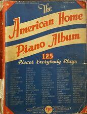"""1941 Piano Book """"The American Home Piano Album"""" includes 125 pieces"""