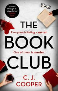 The Book Club: An absolutely gripping psychological thriller, Paperback, by C.