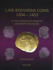 Late Byzantine Coins 1204-1453 in the Ashmolean Museum University of Oxford
