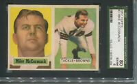1957 TOPPS MIKE MCCORMACK CARD #3 SGC 6 BROWNS H.O.F