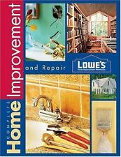 Lowe's Complete Home Improvement and Repair by Sunset Books