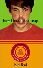 Kirk Read~HOW I LEARNED TO SNAP~1ST/DJ~SIGNED~NICE COPY