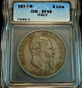 1876-R Italy 5 Lire Silver Crown Size Coinage, ICG XF45 Condition KM#8.4 (514)