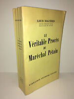 Louis Noguères LE VERITABLE PROCES DU MARECHAL PETAIN Arthème Fayard 1955 -CA88C