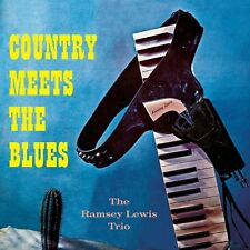 RAMSEY LEWIS - COUNTRY MEETS THE BLUES  CD NEUF
