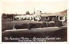 RPPC HEALDSBURG CA Fairview Motel Redwood Highway 101 Roadside Postcard ca 1940s