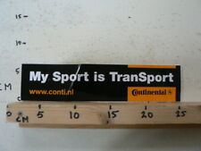 STICKER,DECAL CONTINENTALMY SPORT IS TRANSPORT WWW.CONTI.NL LARGE BANDEN TYRES A