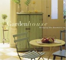 Garden House : Bringing the Outdoors In by Bonnie Trust-Dahan (1999, Hardcover)