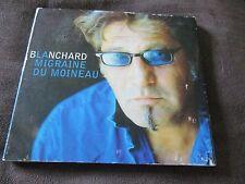 "CD DIGIPACK ""MIGRAINE DU MOINEAU"" Gerard BLANCHARD"