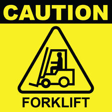 "Caution Forklift Sign 8"" x  8"""