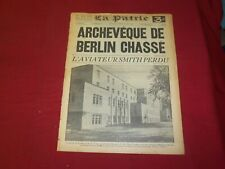 1939 MAY 30 LA PATRIE NEWSPAPER - FRENCH - ARCHEVEQUE DE BERLIN CHASSE - FR 1934