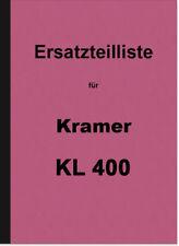 Kramer KL 400 Schlepper Ersatzteilliste Ersatzteilkatalog Teilekatalog KL400