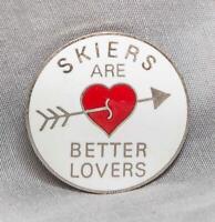 Vintage Skiers Are Better Lovers Enamel Pinback Souvenir Pin g50