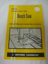 """1969 vintage HOW TO DO MORE WITH YOUR BENCH SAW """"Craftsman Handbook"""""""