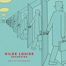 Hilde Louise Orchestra - Don't Stay For Breakfast (NEW CD)