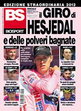 BS BICISPORT MAGAZINE EDIZIONE STRAORDINARIA IL GIRO D'ITALIA DI HESJEDAL 2012