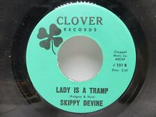 Skippy Devine - Why Waste Your Tears / Lady Is A Tramp - Clover 101 45 RPM EX
