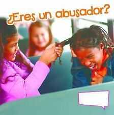 ¿Eres un Abusador? (Are You a Bully?) by Sam Williams (2014, Paperback)