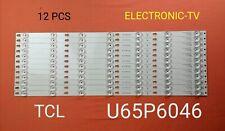 12 BARRETTES LEDS  POUR TCL U65P6046