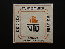 VTU CREDIT UNION SERVICE TO ALL TEACHERS 03 813222 COASTER