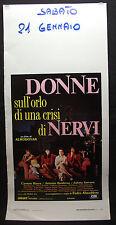 LOCANDINA CINEMA -DONNE SULL'ORLO DI UNA CRISI DI NERVI-ALMODOVAR, BANDERAS-1988